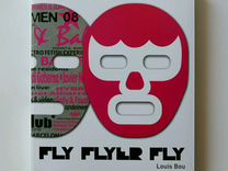 Книга Fly Flyer Fly by Louis Bou
